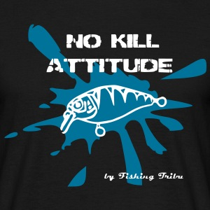 No kill Attitude - T-shirt Homme