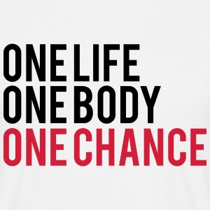 One Life One Chance One Body T-shirts - Herre-T-shirt