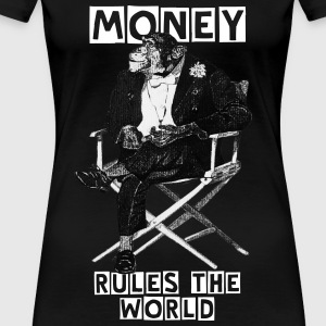 Money rules the world - Frauen Premium T-Shirt