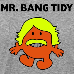 Mr. Bang Tidy - Men's Premium T-Shirt