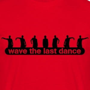 wave the last dance T-shirts - Herre-T-shirt