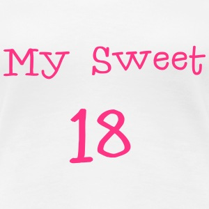 My sweet 18 \/ 18e verjaardag \/ party 1c. T-shirts - Vrouwen Premium T-shirt