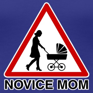 novice mom T-Shirts - Women's Premium T-Shirt