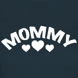 Mom / Mommy / Mama / Herz / i love my mom 1c T-Shirts - Frauen T-Shirt