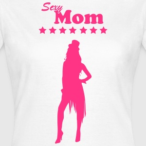 Sexy une maman Mom / Mami / Supermom / 1c Tee shirts - T-shirt Femme