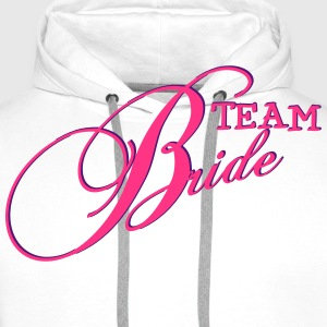 Team Bride / Team Braut / JGA 2c Hoodies & Sweatshirts - Men's Premium Hoodie