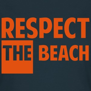 Respect the beach Tee shirts - T-shirt Femme