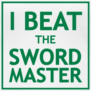 I Beat the Swordmaster T-Shirts - Frauen Premium T-Shirt