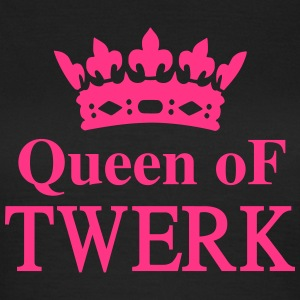 Queen of TWERK T-shirts - Vrouwen T-shirt