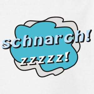 schnarch2 T-Shirts - Teenager T-Shirt