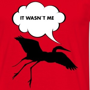 It Wasn´t Me T-Shirts - Männer T-Shirt