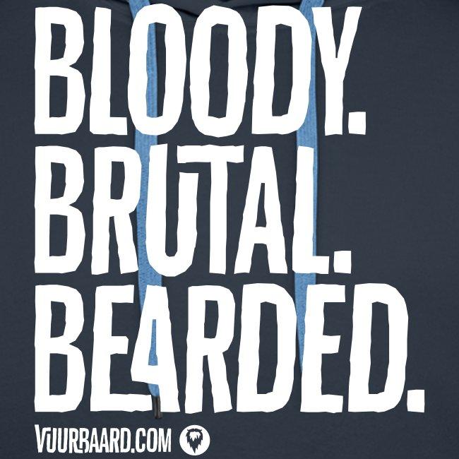 Bloody. Brutal. Bearded. - Men's Hoodie (white print)