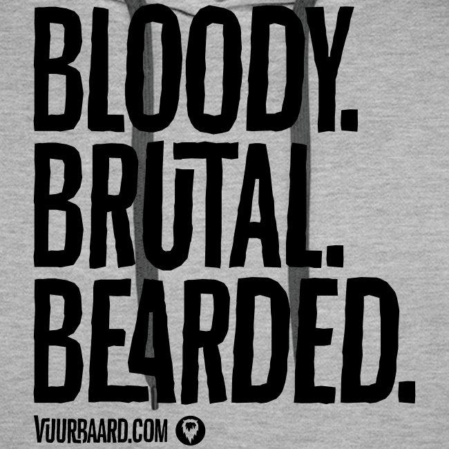 Bloody. Brutal. Bearded. - Men's Hoodie (black print)