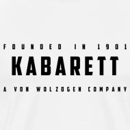 Motiv ~ Shirt Kabarett-Founded-1901-Style1