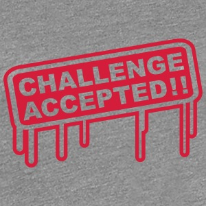 Challenge Accepted T-Shirts - Women's Premium T-Shirt