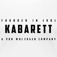 Motiv ~ Frauen Shirt Kabarett-Founded-1901-Style1