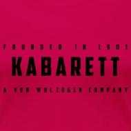 Motiv ~ Frauen Shirt Kabarett-Founded-1901-Style1 farbig
