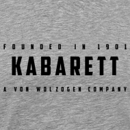Motiv ~ Shirt Kabarett-Founded-1901-Style1 farbig