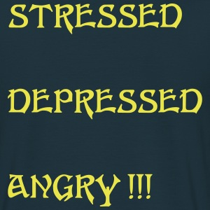 stressed and depressed - Men's T-Shirt
