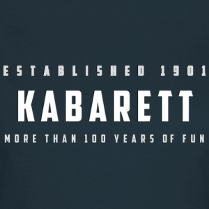 Frauen T-Shirt Kabarett established 1901 - Frauen T-Shirt