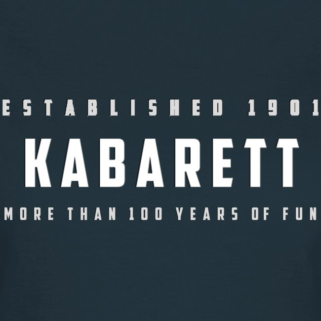 "Frauen T-Shirt ""Kabarett established 1901"""
