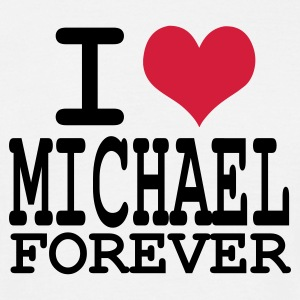 Blanc i love michael forever T-shirts - T-shirt Homme