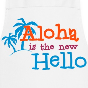 Aloha is the new Hello 3c Tabliers - Tablier de cuisine