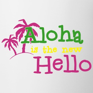 Aloha is the new Hello 3c Kopper og flasker - Kopp