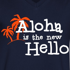 Aloha is the new hello! 2c T-shirts - Herre T-shirt med V-udskæring