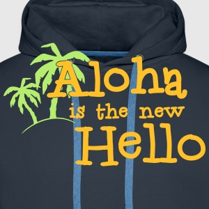 Aloha is the new hello! 2c Sudaderas - Sudadera con capucha premium para hombre