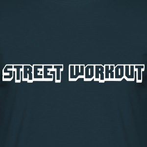 Street Workout - Männer T-Shirt