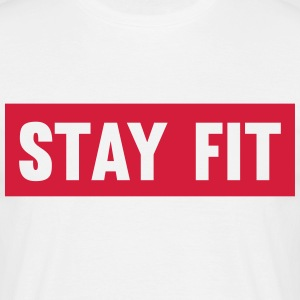 Stay Fit T-shirts - Mannen T-shirt