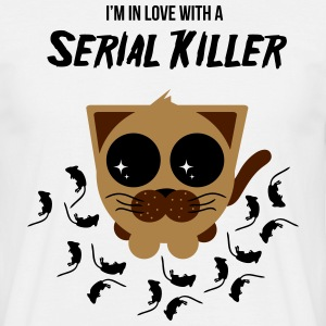 I'm in Love With a Serial Killer T-Shirts - Männer T-Shirt