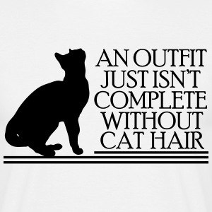 An outfit just isn't complete without cat hair Magliette - Maglietta da uomo