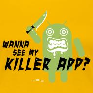 Design ~ Killer App Android T-shirts