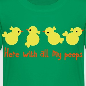 EASTER greeting here with all my PEEPS cute party Shirts - Kids' Premium T-Shirt