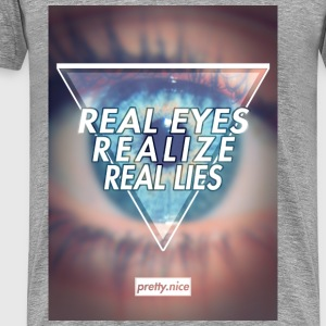 Real Eyes Realize Real Lies - Shirt - Männer Premium T-Shirt