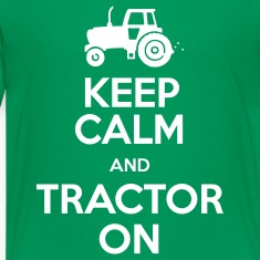 Keep Calm & Tractor On