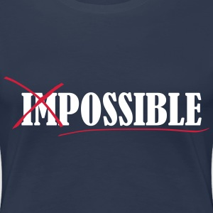 Impossible T-shirts - Vrouwen Premium T-shirt