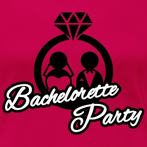 Bachelorette Party T-skjorter - Premium T-skjorte for kvinner