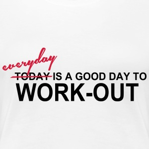 Everyday is a good day T-Shirts - Women's Premium T-Shirt