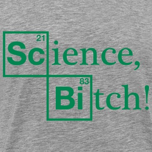 Science, Bitch! - Jesse Pinkman - Breaking Bad T-Shirts - Men's Premium T-Shirt