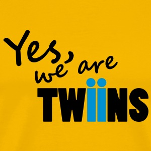 yes we are twins - Männer Premium T-Shirt