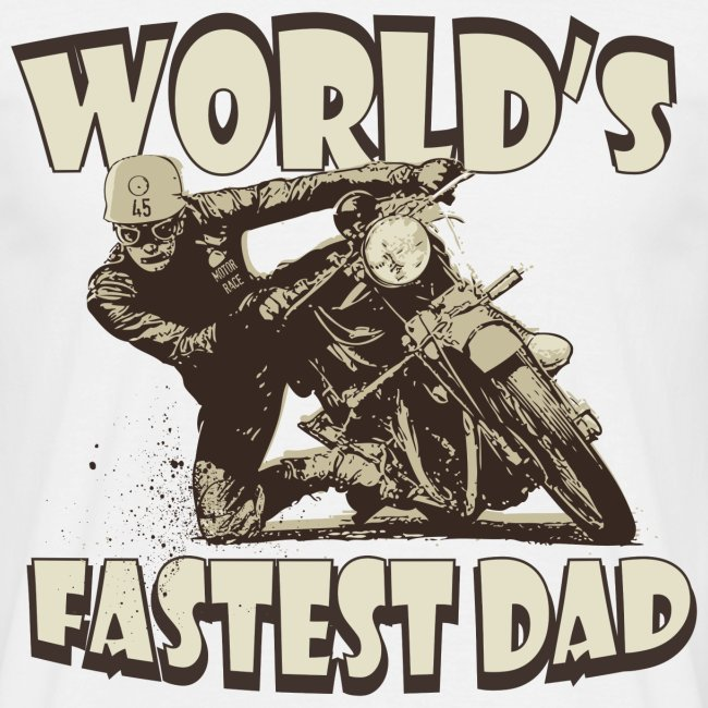 World's Fastest Dad