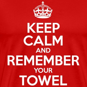 Keep Calm and Remember your Towel,  nerd, hipster - Men's Premium T-Shirt