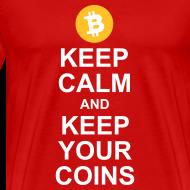 Design ~ Keep Calm and Keep Your Bitcoins