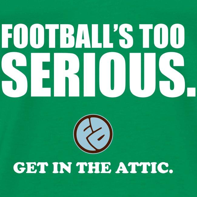 Football's Too Serious