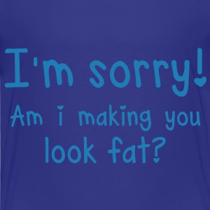 GYM - SORRY and I making you look FAT? Shirts - Kids' Premium T-Shirt