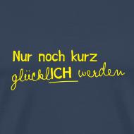 Motiv ~ Männer T-Shirt Motto 2013