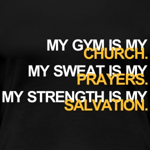 Gym is my Church T-Shirts - Women's Premium T-Shirt
